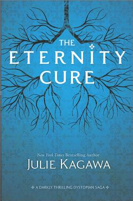 The Eternity Cure By Kagawa, Julie