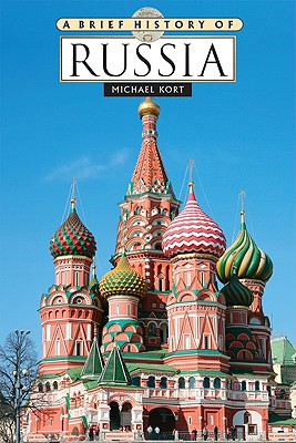 A Brief History of Russia By Kort, Michael